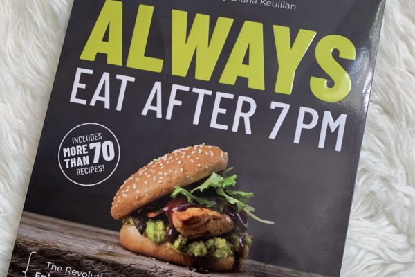 Introducing Always Eat After 7 PM Program